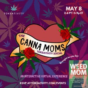 The Canna Moms Tokeativity Social